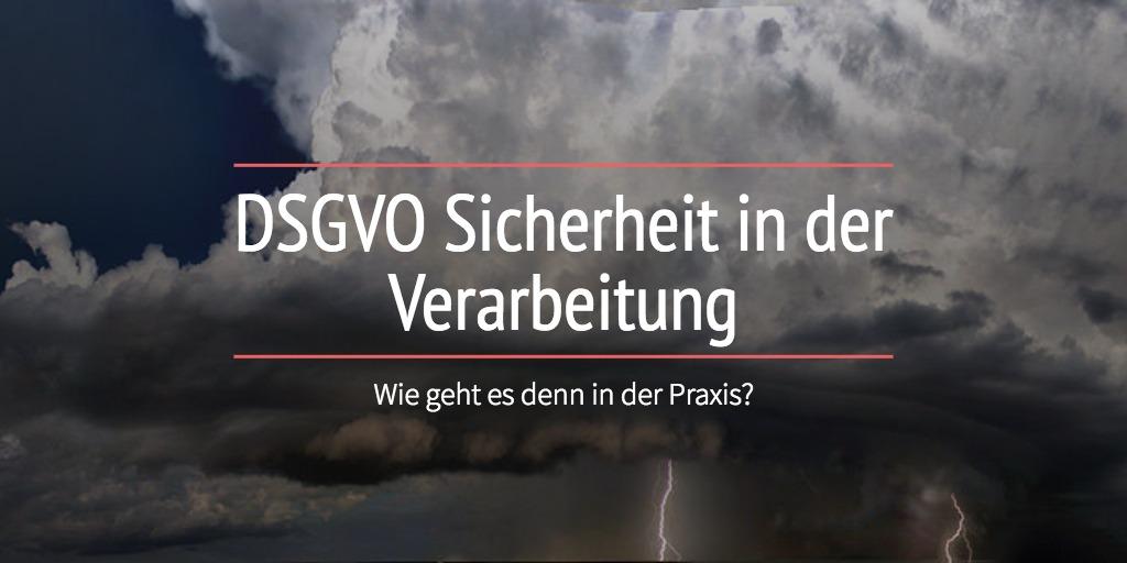 DSGVO Sicherheit in der Verarbeitung
